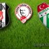 Beşiktaş:1 Bursaspor:1 (İlk Yarı Sonucu)
