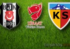 Beşiktaş 2-1 Kayserispor