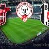 Gaziantepspor – Beşiktaş