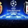 Monaco 1-2 Beşiktaş