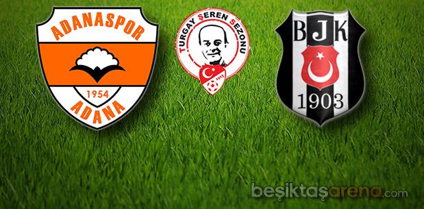 Adanaspor-Beşiktaş