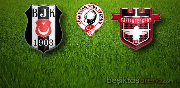 Beşiktaş-Gaziantepspor