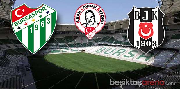 Bursa-Beşiktaş
