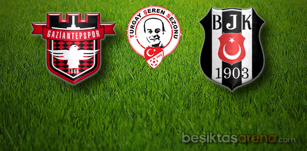 Gaziantepspor-Beşiktaş