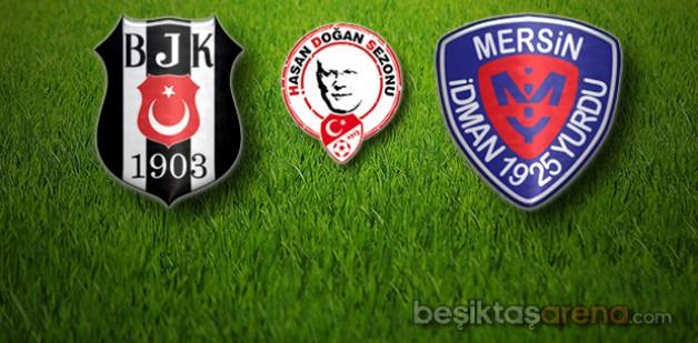 Beşiktaş:0 Mersin İdman Yurdu:0 (İlk Yarı Sonucu)