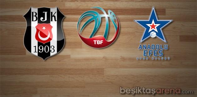 Beşiktaş S.J. – Anadolu Efes