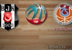 Beşiktaş S.J.:85 Trabzonspor MP:74