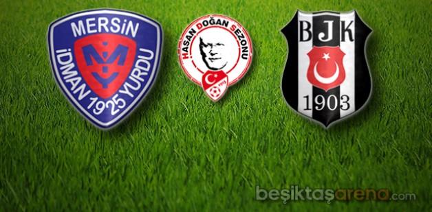 Mersin İdmanyurdu – Beşiktaş