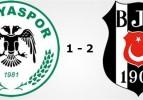 Konyaspor: 1 – Beşiktaş: 2
