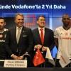 Vodafone 2 Yıl Daha Formada